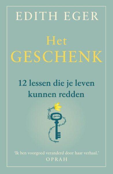 Het Geschenk - Edith Eger